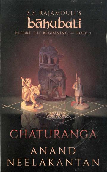 Chaturanga - Before the Beginning Book 2