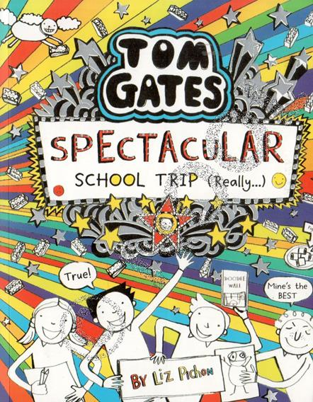 Tom Gates - Spectacular School trip #17