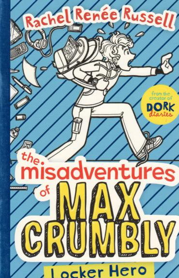 The Misadvenutures of Max Crumbly