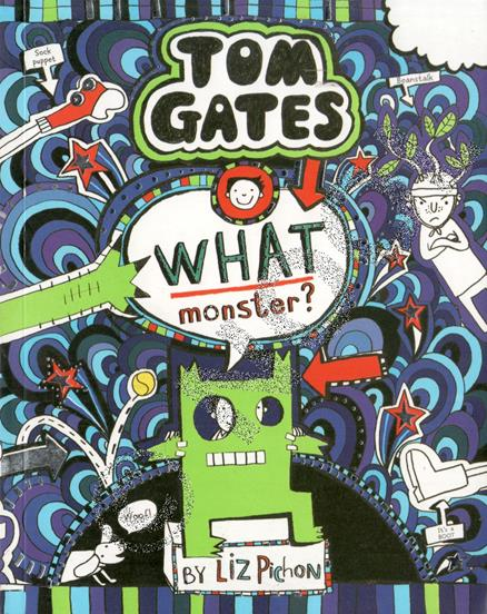 Tom Gates - What Monster #15
