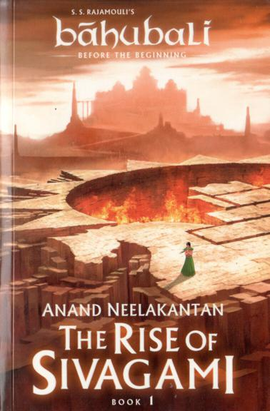 Bahubali Before The Begining, The Rise Of Sivagami - Book -1