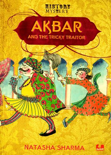 Akbar And The Tricky Traitor